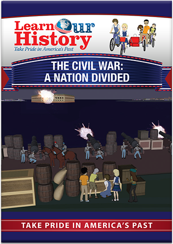 The Civil War: A Nation Divided