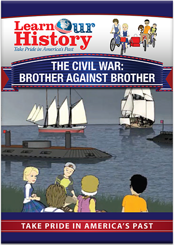 The Civil War: Brother Against Brother