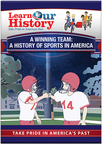 A Winning Team: A History of Sports In America
