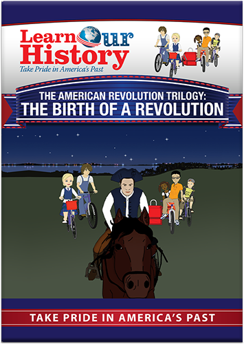 The American Revolution: The Birth of a Revolution