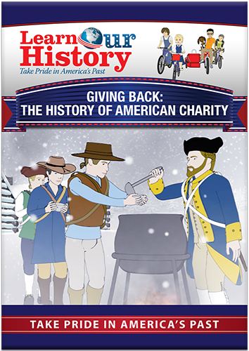 Giving Back: The History of American Charity