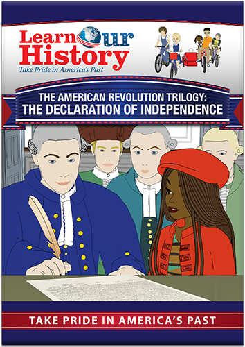 The American Revolution: The Declaration of Independence