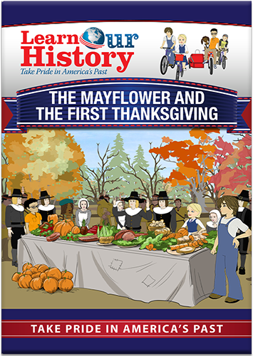 The Mayflower and the First Thanksgiving