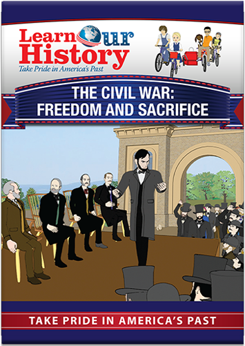 The Civil War: Freedom and Sacrifice