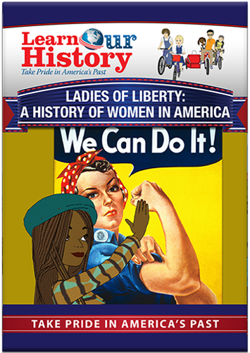Ladies of Liberty: A History of Women in America